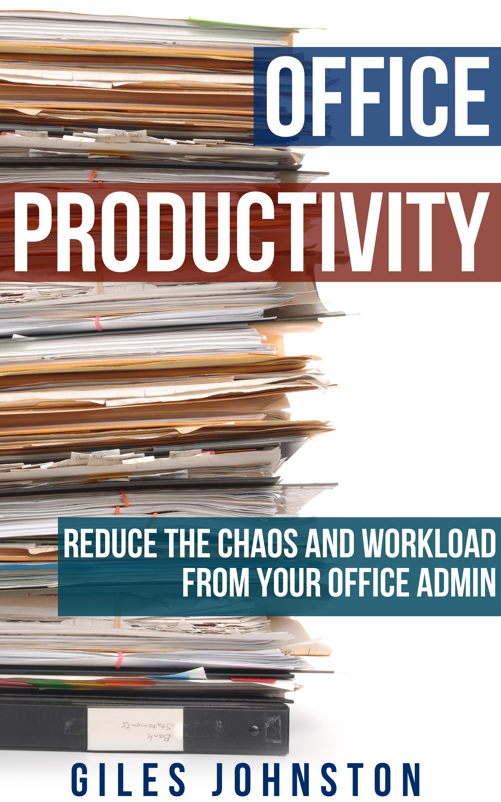 Office Productivity: Reduce the chaos and workload from your office admin