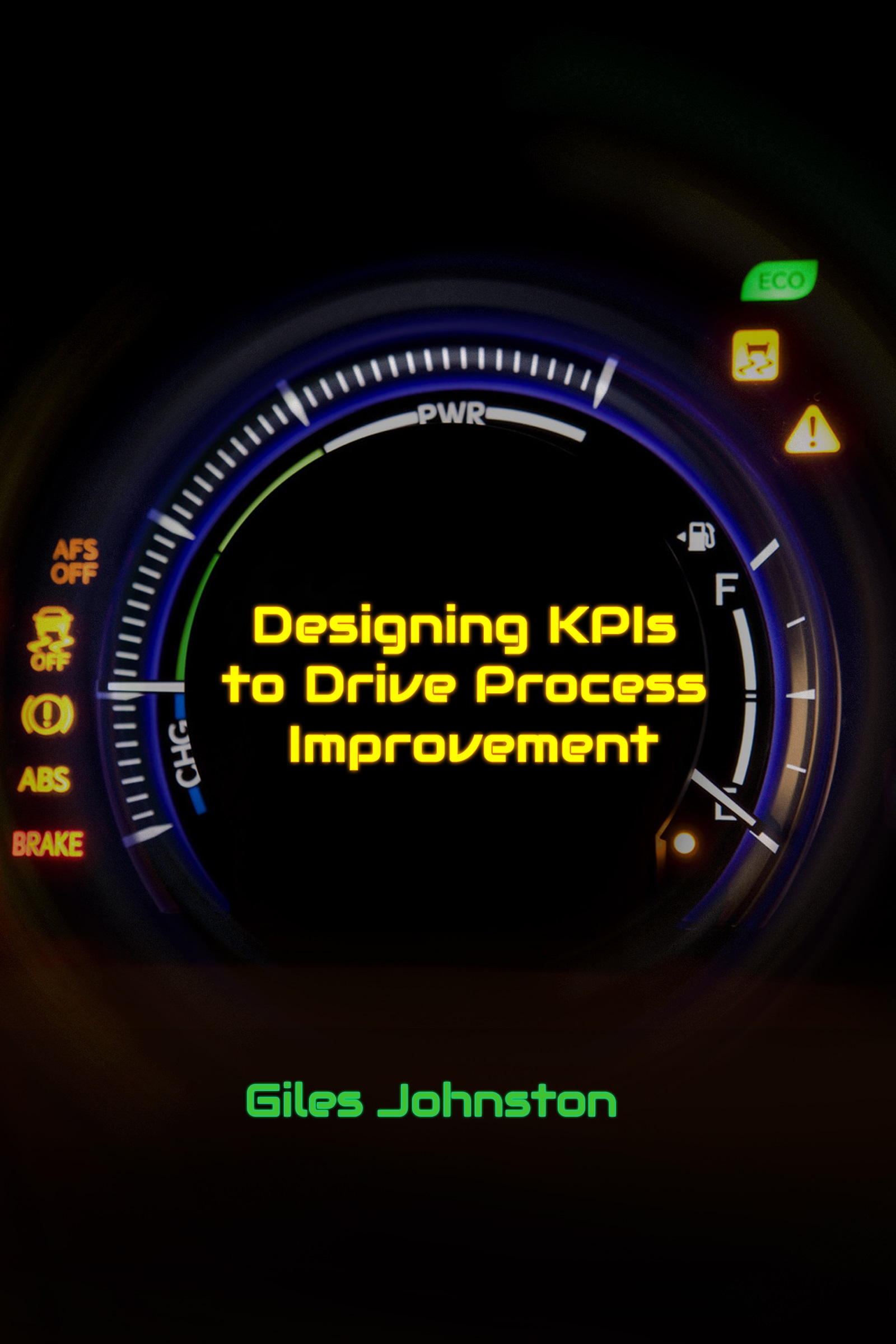Designing Effective Key Performance Indicators