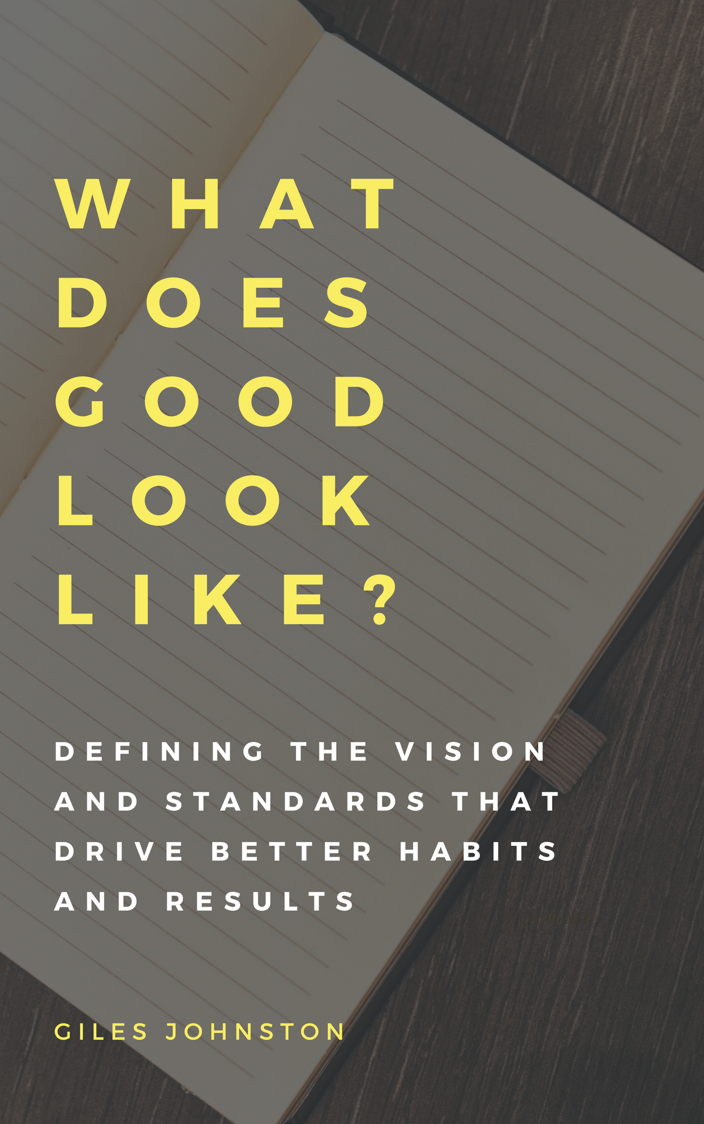 What Does Good Look Like? Bridging the Gap Between Vision and Performance